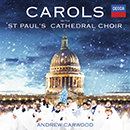 Carols With St. Paul's Cathedral Choir