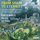 From Spain To Eternity - The Sacred Polyphony Of El Greco's Toledo