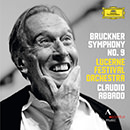Bruckner: Symphony No. 9 In D Minor (Live At KKL, Lucerne - 2013)