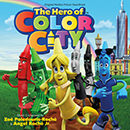 The Hero Of Color City (Original Motion Picture Soundtrack)