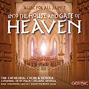 Music for All Saints: Into the House and Gate of Heaven