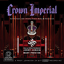 Crown Imperial: Festive music for Organ, Winds, Brass & Percussion