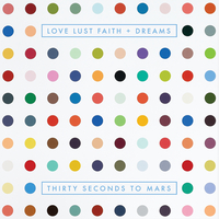 LOVE LUST FAITH + DREAMS [Explicit Version]