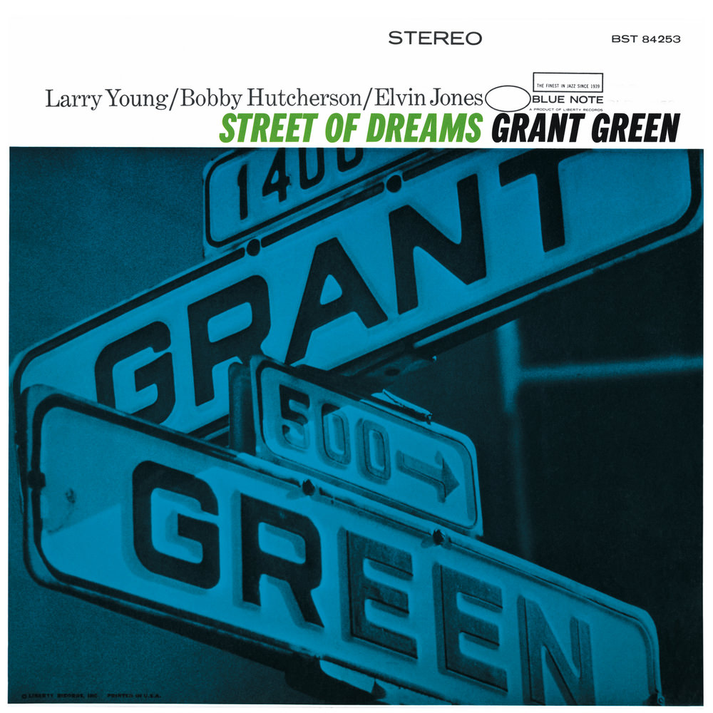Grant green street of dreams in high resolution audio for Street of dreams