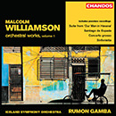 Williamson: Orchestral Works, Vol. 1