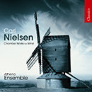 Nielsen: Wind Quintet / Serenata in Vano / Fantasy Pieces / Canto Serioso