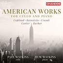 American Works for Cello and Piano: Copland - Bernstein - Crumb - Carter - Barber