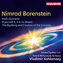 Borenstein: Violin Concerto, If You Will It, It Is No Dream & The Big Bang and Creation of the Universe