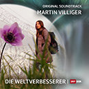 Die Weltverbesserer (Music from the Original TV Series)