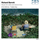 Barrett: Music for Cello and Electronics