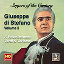 Singers of the Century: Giuseppe di Stefano, Vol. 2 : A Voice between Verdi & Verismo (Remastered 2016)