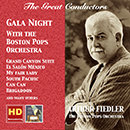 The Great Conductors: Arthur Fiedler - Gala Night with the Boston Pops Orchestra (Remastered 2016)