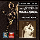 All That Jazz, Vol. 48: Spiritual Service at Newport Jazz Festival (Live 1958 & 1961)