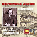 The Broadway Cast Collection, Vol. 1: Richard Rodgers: Babes in Arms - Flower Drum Song (Remastered 2015)