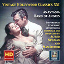 Vintage Hollywood Classics, Vol. 21: Anastasia - Band of Angels (Original Symphonic Soundtracks Remastered 2016)