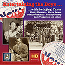Entertaining the Boys... With Swinging Tunes: The V-Discs of the American Forces, Vol. 2 (Remastered 2016)