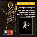 All That Jazz, Vol. 65: Storyville Joys: Chris Barber in Studio and on Stage (2016 Remaster)