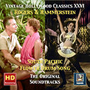 Vintage Hollywood Classics, Vol. 26: Rodgers & Hammerstein: South Pacific & Flower Drum Song (Original Soundtracks Remastered 2016)