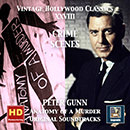Vintage Hollywood Classics, Vol. 28: Crime Scenes: Peter Gunn & Anatomy of a Murder (Original Scores) (Remastered 2016)