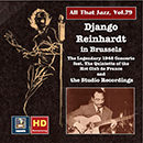 All That Jazz, Vol. 79: Django Reinhardt in Brussels – The 1948 Concerto & The Studio Recordings