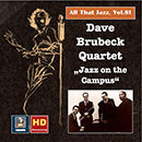 "All that Jazz, Vol. 81: The Dave Brubeck Quartet ""Jazz on the Campus"" (Live)"