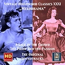 Vintage Hollywood Classics, Vol. 31: Melodrama - A Face in the Crowd & The Pride and the Passion (Original Motion Picture Soundtracks)