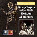 All That Jazz, Vol. 102: Shorty Rogers and His Giants - Echoes of Harlem