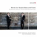 Brahms, Bruch, Gliere & Koussevitzky: Works for Double Bass & Piano