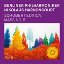 Nikolaus Harnoncourt: Schubert Mass No. 5 in A Flat Major, D 678