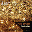 Mark Bowden: Sudden Light