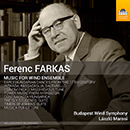 Farkas: Music for Wind Ensemble
