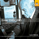Englund: Complete Music for Solo Piano