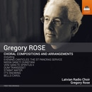 Gregory Rose: Choral Compositions & Arrangements