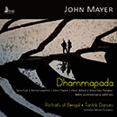 John Mayer: Dhammapada - Portraits of Bengal - Tantrik Dances