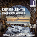 Kenneth Leighton: Organ Works, Volume 1