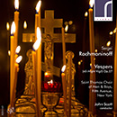 Sergei Rachmaninoff: Vespers (All-Night Vigil), Op. 37