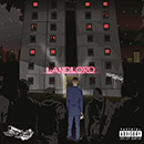 Landlord [Explicit Lyrics]