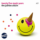 ACT: Twenty Five Magic Years - The Jubilee Album