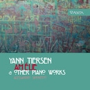 Yann Tiersen: Amelie & Other Piano Works