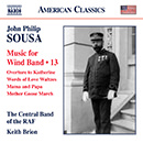 John Philip Sousa: Music for Wind Band, Vol. 13 - Overture to Katherine - Words of Love Waltzes - Mama and Papa - Mother Goose March