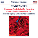 Cindy McTee: Symphony No. 1: Ballet for Orchestra - Circuits - Einstein's Dream - Double Play