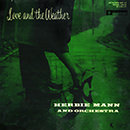 Love and the Weather (Original Recording - Remastered 2013)