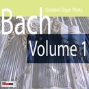 Bach Greatest Organ Works Volume 1