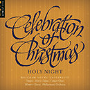 Celebration of Christmas: Holy Night (Live)
