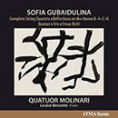 Sofia Gubaidulina: Complete String Quartets - Reflections on the Theme B-A-C-H - Quintet - Trio - Freue Dich!