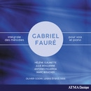 Faure: Complete Songs for Voice & Piano