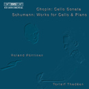 Chopin & Schumann - Works for Cello & Piano