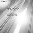 Meditatio: Music for Mixed Choir