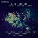 Karlsson: 7 Songs & Clarinet Concerto