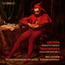 Lidstrom: Rigoletto Fantasy - Shostakovich: Cello Concerto No. 1